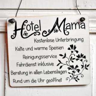 HOTEL MAMA Schild Dekoschild Holzschild im Shabby Chic
