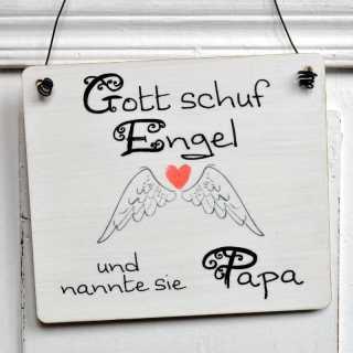 Dekoschild aus Holz GOTT schuf ENGEL und nannte sie PAPA