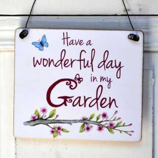 Gartenschild aus Holz HAVE A WONDERFUL DAY in my GARDEN