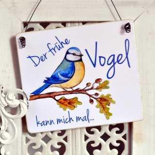 Schild Dekoschild Holzschild DER FRÜHE VOGEL KANN MICH MAL