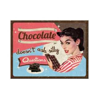 Magnet mit lustigem Spruch CHOCOLATE DOESNT ASK 6x8 cm