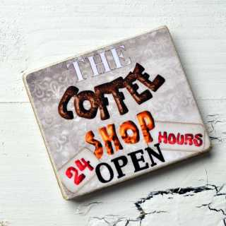 Magnet COFFEE SHOP OPEN 24 HOURS