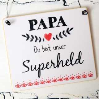 Dekoschild aus Holz PAPA Du bist unser SUPERHELD