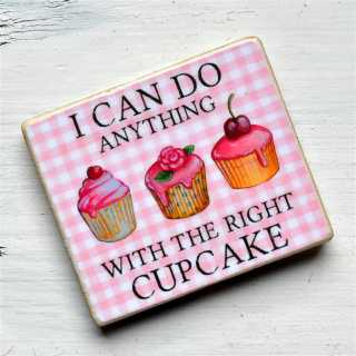 Magnet I CAN DO ANYTHING with the RIGHT CUPCAKE