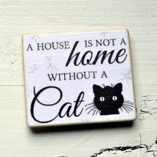 Magnet A house is not a HOME without a CAT