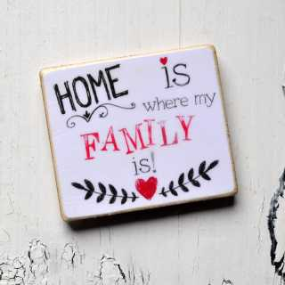 Magnet HOME is where my FAMILY is