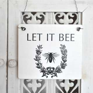 Shabby Chic Holz-Schild LET IT BEE Vintage-Biene 13,5 x 15,5 x 0,4 cm