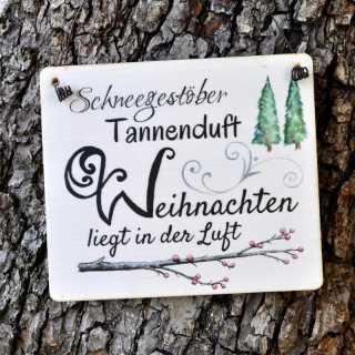 Dekoschild Holzschild SCHNEEGESTÖBER TANNENDUFT 11 x 9,5 x 0,4 cm
